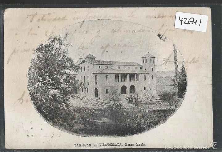 SAN JUAN DE VILATORRADA - MANSO CANALS - REVERSO SIN DIVIDIR - (42.641) (Postales - España - Cataluña Antigua (hasta 1939))