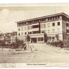 Postales: PS6662 TONA 'HOTEL PRUDENCIO'. L. ROISÍN. CIRCULADA. 1942. Lote 56040099