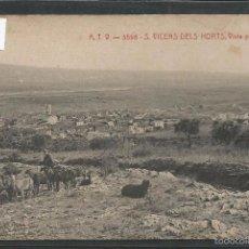 Postales: SAN VICENS DELS HORTS - ATV 3598 - VISTA PARCIAL - (42.659). Lote 56105258