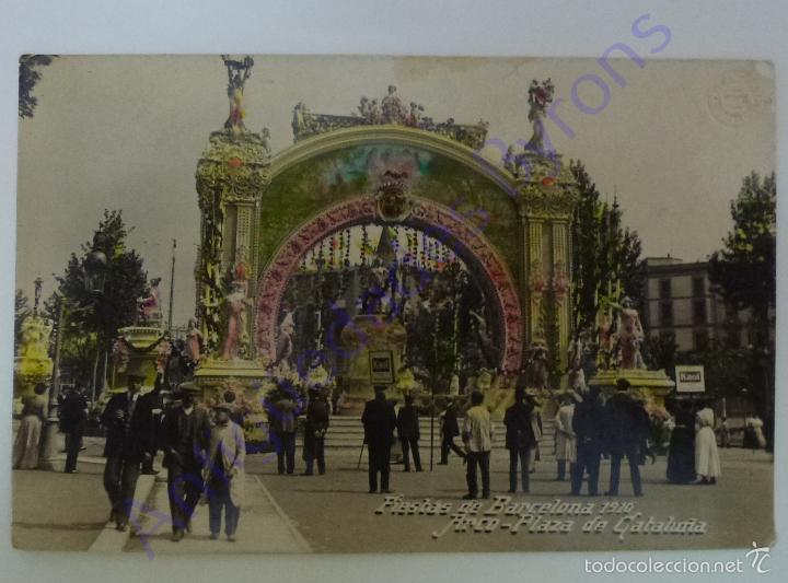 FIESTAS DE BARCELONA. 1910. ARCO PLAZA DE CATALUÑA. (Postales - España - Cataluña Antigua (hasta 1939))