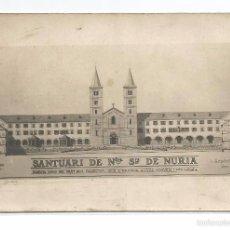 Postales: SANTUARI DE NURIA .- FAÇANA NORD DEL GRAN PATI .- ARQUITECTE JOSEP DANÉS TORRAS . Lote 57361950