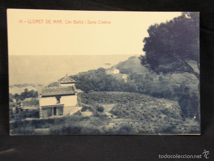 POSTAL 10 LLORET DE MAR CAN BATLLÓ I SANTA CRISTINA THOMAS BARCELONA NO CIRCULADA NO ESCRITA (Postales - España - Cataluña Antigua (hasta 1939))