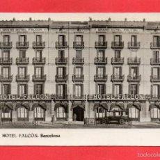 Postales: HOTEL FALCON. BARCELONA. Lote 57976602