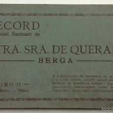 Postales: BERGA. NTRA SRA DE QUERALT. RECORD DEL REIAL SANTUARI. TOMO II. ED. HUCH. . Lote 57991899