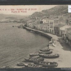Postales: PUERTO DE LA SELVA- PORT DE LA SELVA - ATV 3281- MUELLE DE ALFARES - VER REVERSO - (43.984). Lote 57993921