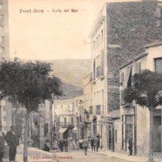 Postales: PORT-BOU (GERONA).- CALLE DEL MAR. Lote 58666477