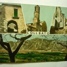 Postales: POSTAL COLLBATO.-DIF.VISTAS -CIRCULADA CM. Lote 58702348