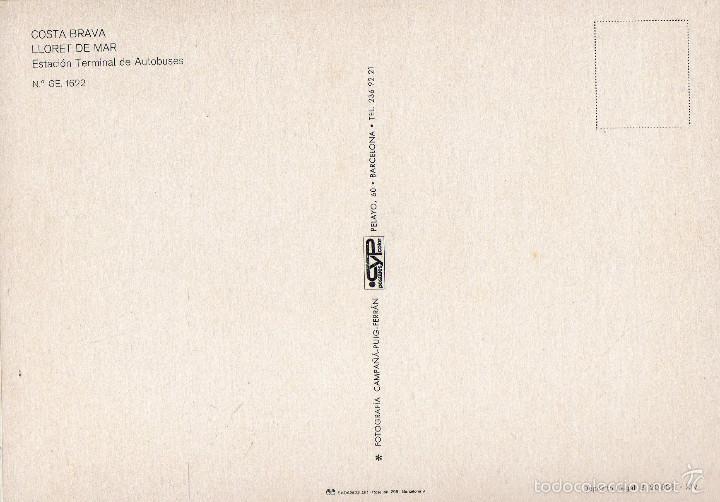 Postales: VESIV POSTAL LLORET DE MAR NºGE 1622 ESTACION TERMINAL DE AUTOBUSES - Foto 2 - 59161845
