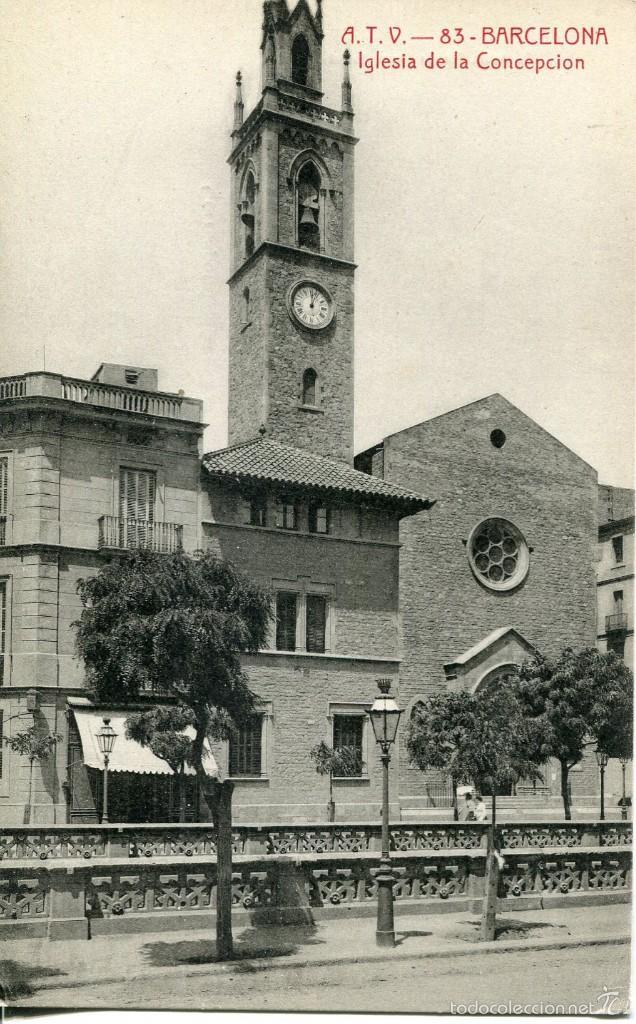 BARCELONA-IGLESIA DE LA CONCEPCIÓN -ATV 83- (Postales - España - Cataluña Antigua (hasta 1939))