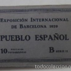 Postales: POSTALES FOTOGRAFICAS EXPOSICION INTERNACIONAL DE BARCELONA 1929 - PUEBLO ESPAÑOL. Lote 60097319