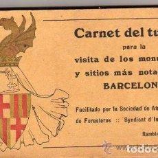 Postales: BARCELONA. CARNET DEL TURISTA PARA LA VISITA DE LOS MONUMENTOS BARCELONA. SOCIEDAD DE ATRACCIÓN.. Lote 61451495