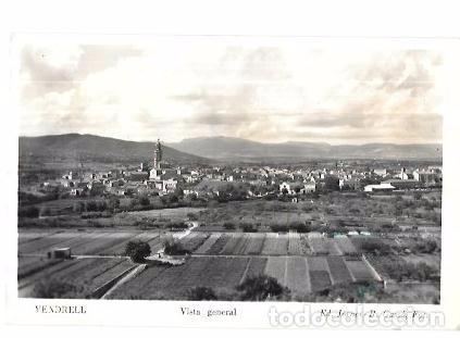 TARJETA POSTAL DE VENDRELL. TARRAGONA. VISTA GENERAL. ED. JORNET- R. GASSÓ, FOT. (Postales - España - Cataluña Antigua (hasta 1939))