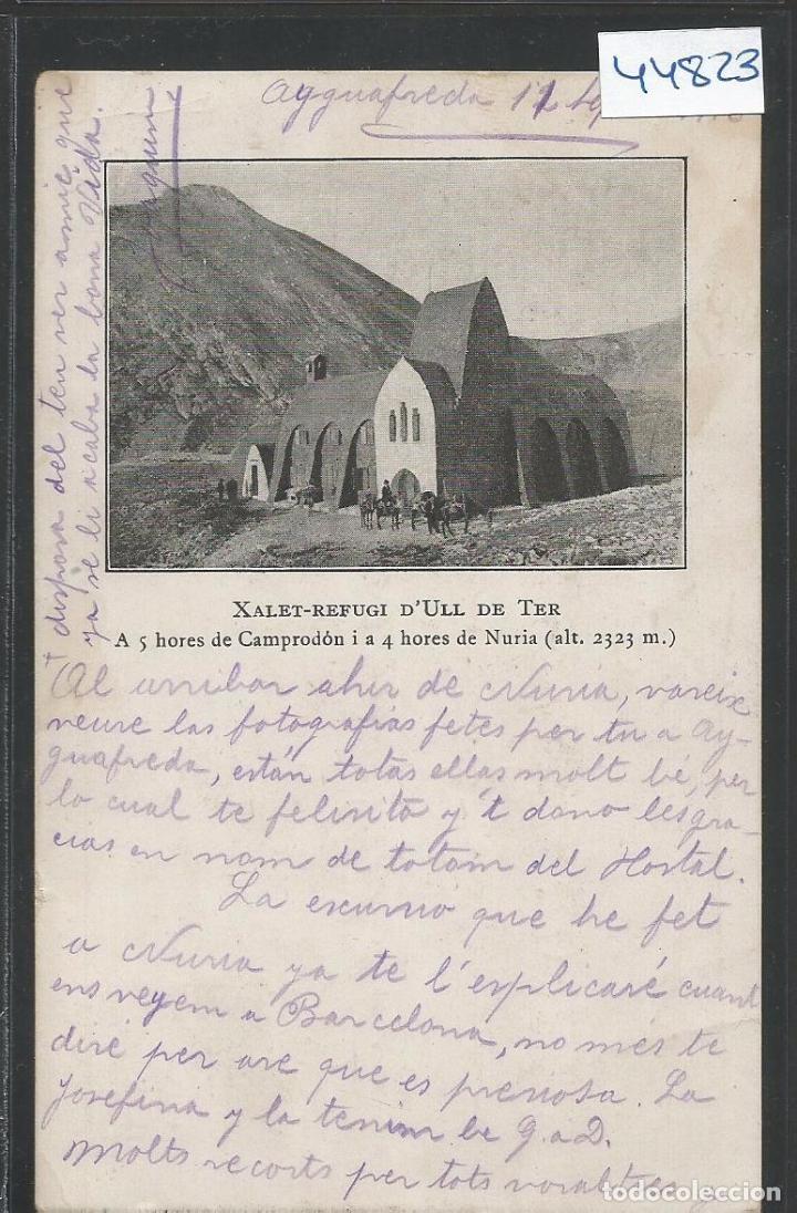 XALET ULL DE TER - CAMPRODON - CENTRE EXCURSIOONISTA - POSTAL - VER REVERSO SIN DIVIDIR - (44.823) (Postales - España - Cataluña Antigua (hasta 1939))