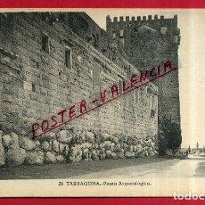 Postales: POSTAL TARRAGONA, PASEO ARQUEOLOGICO, P84159. Lote 63250796