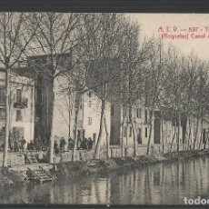Postales: TORTOSA - ATV 597 - ROQUETAS CANAL DEL EBRO -VER REVERSO-(ZG- 45.153). Lote 64703619