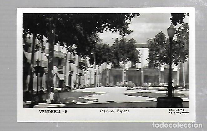 TARJETA POSTAL DE EL VENDRELL, TARRAGONA - PLAZA DE ESPAÑA. EDICION CARNE. FOTO RAYMOND (Postales - España - Cataluña Antigua (hasta 1939))