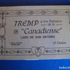 Postales: (PS-50289)BLOCK DE 15 POSTALES DE TREMP Y LOS TRABAJOS DE LA CANADIENSE,LAGO DE SAN ANTONIO. Lote 66453990