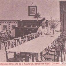 Postales: BARCELONA HORTA. COLEGIO DE RELIGIOSAS DOMINICANAS DE LA ANUNCIATA. COMEDOR PENSIONADO. (THOMAS). Lote 66746686