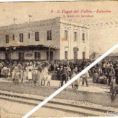 Postales: MAGNIFICA POSTAL - (SAN) S. CUGAT DEL VALLES (BARCELONA) - ESTACION - MUY AMBIENTADA. Lote 49487487