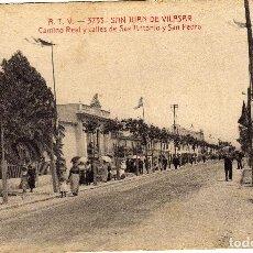 Postales: MAGNIFICA POSTAL - SAN JUAN DE VILASAR (BARCELONA) CAMINO REAL Y CALLES DE SAN ANTONIO Y SAN PEDRO. Lote 49487675