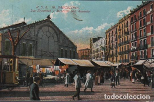 POSTAL DE BARCELONA - LOS ENCANTES Y MERCADO DE SAN ANTONIO Nº 70 DE R.S.A. (Postales - España - Cataluña Antigua (hasta 1939))