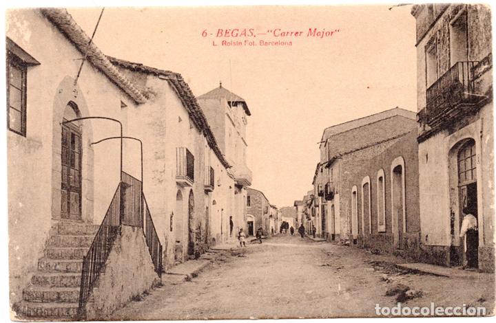 PS7160 BEGAS 'CARRER MAJOR'. L. ROISIN. SIN CIRCULAR. PRINC. S. XX (Postales - España - Cataluña Antigua (hasta 1939))