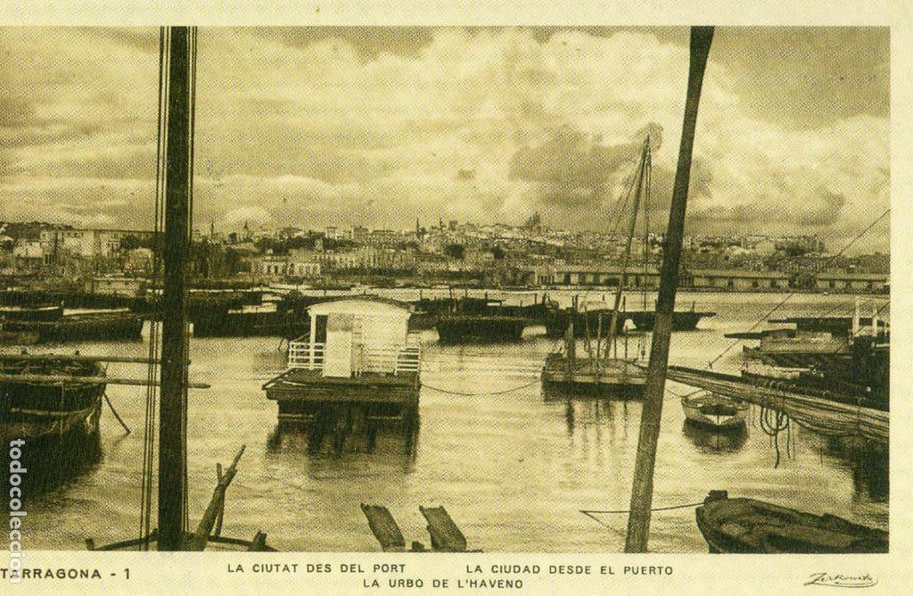 TARRAGONA DES DEL PORT - LA CIUTAT DES DEL PORT - PUERTO - REPRODUCCIÓN - ENTREGA Nº 10 (Postales - España - Cataluña Antigua (hasta 1939))