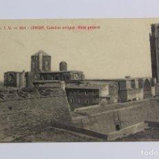 Postales: P- 6535. POSTAL DE LERIDA, CATEDRAL ANTIGUA, VISTA GENERAL. ATV 954.. Lote 81912920