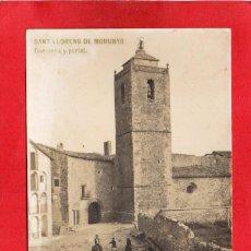 Postales: SANT LLORENS DE MORUNYS. CAMPANÁ Y PORTAL. FOTOGRÁFICA. Lote 82730280