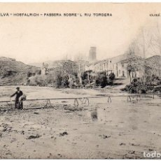 Postales: PS7618 LA SELVA 'HOSTALRICH. PASSERA SOBRE'L RIU TORDERA'. E. LLORENS. PRINC. S. XX. Lote 85738884