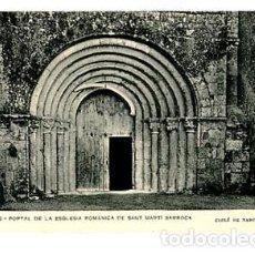 Postales: BARCELONA PANADES PORTAL ESGLESIA ROMANICA S MARTI SARROCA ASSOCIACIO PROTECTORA ENSENYANSA CATALANA. Lote 86955636