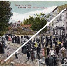 Postales: MAGNIFICA POSTAL - CAMPRODON (GIRONA) - BALLANT SARDANES - MUY AMBIENTADA . Lote 87018376