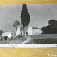 Postales: ANTIGUA POSTAL ORRIUS CAPILLA SANT BARTOMEU . FOTO GUELL ESCRITA AÑOS 50?. Lote 87096336
