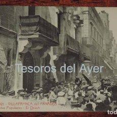 Postales: POSTAL DE VILLAFRANCA DEL PANADES, FIESTAS POPULARES, EL DRACH, ED. ANGEL TOLDRA VIAZO, N. 2921, NO . Lote 87219440