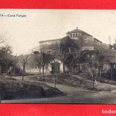 Postales: HORTA. CASA FARGAS. FOTOGRÁFICA. Lote 87910724