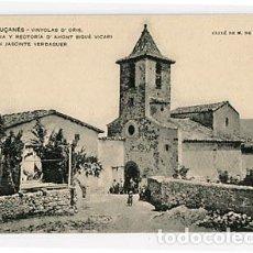 Postales: BARCELONA LLUÇANES VINYOLAS D'ORIS, ESGLESIA Y RECTORIA ASSOCIACIO PROTECTORA ENSENYANSA CATALANA. Lote 88179756