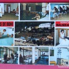 Postales: BONITA POSTAL GRAN BALNEARIO CALDES DE BOHI - LLEIDA (LERIDA) ... R-6221. Lote 88759576
