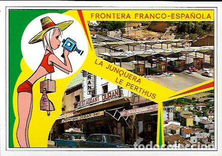 POSTAL * FRONTERA FRANCO ESPAÑOLA , LA JONQUERA -PERTUS . ELS LIMITS * 1967 (Postales - España - Cataluña Moderna (desde 1940))