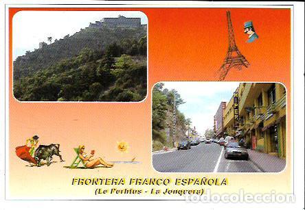POSTAL * EL PERTUS ,LA JONQUERA - FRONTERA FRANCO-ESPANYOLA * 1995 (Postales - España - Cataluña Moderna (desde 1940))
