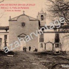 Postales: SANTUARI DE NOSTRA SRA DE LA SALUT. S.FELIU DE PALLAROLS. L.ROISIN. ESCRITA.. Lote 90662960