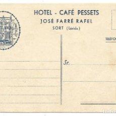 Postales: SORT .- HOTEL CAFE PESSETS .- JOSÉ FARRÉ RAFEL . Lote 90789205