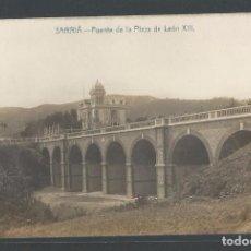 Postales: BARCELONA - SARRIÀ - PUENTE DE LA PLAZA DE LEÓN XIII - P21997. Lote 92543850