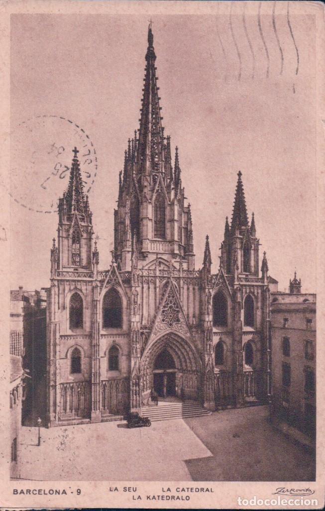 POSTAL BARCELONA 9 - LA CATEDRAL - ZERKOWITZ - CIRCULADA (Postales - España - Cataluña Antigua (hasta 1939))