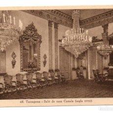 Postales: POSTAL TARRAGONA - SALÓ DE CASA CANALS - Nº 45 - ARXIU TAU - MUMBRÚ - ANYS 20 - TGN. Lote 94512346