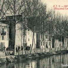 Postales: TORTOSA (ROQUETAS) CANAL DEL EBRO ATV Nº597. Lote 94612611