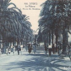 Postales: SITGES, LA RIBERA, L.ROISIN, SIN CIRCULAR. Lote 95306847