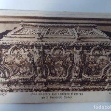 Postales: POSTAL VICH URNA DE PLATA QUE CONTIENE EL CUERPO DE S. BERNARDO CALVÓ FOT: BACH 1946. Lote 95603399
