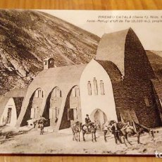Postales: PIRINEU CATALA, XALET-REFUGI D,ULL DE TER. Lote 95951927