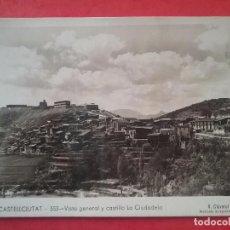 Postales: CASTELLCIUTAT POSTAL FOTOGRÁFICA VISTA GENERAL CASTILLO LA CIUDADELA FOTOGRAFÍA V. CLAVEROL . Lote 96010859