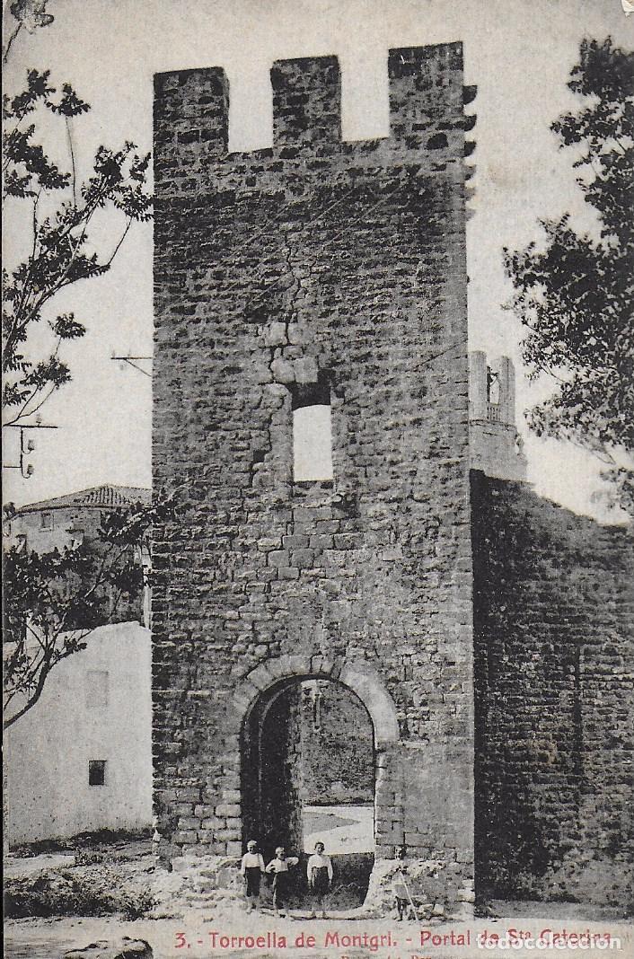 P- 7267. POSTAL TORROELLA DE MONTGRI, PORTAL STA. CATERINA. (Postales - España - Cataluña Antigua (hasta 1939))